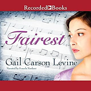 Fairest                   By:                                                                                                                                 Gail Carson Levine                               Narrated by:                                                                                                                                 Soneela Nankani                      Length: 8 hrs and 7 mins     92 ratings     Overall 4.4