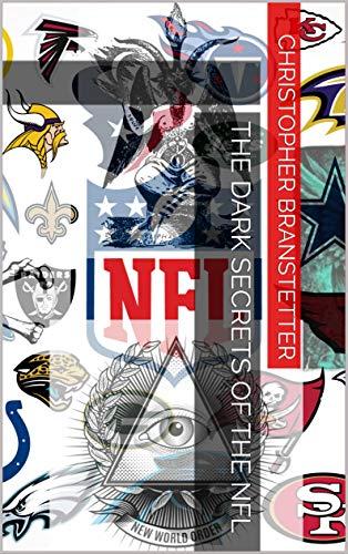 THE DARK SECRETS OF THE NFL (English Edition)