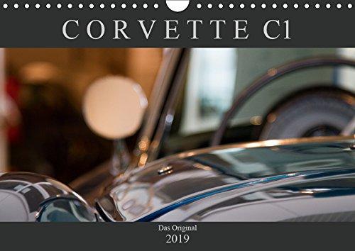 Corvette C1 - Das Original (Wandkalender 2019 DIN A4 quer): Ästhetische Detailaufnahmen der ersten Corvette-Baureihe C1 (1953-1962) (Monatskalender, 14 Seiten ) (CALVENDO Mobilitaet)