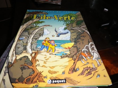 L'Odyssée du temps, tome 1 : L'Ile verte