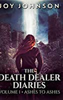 The Death Dealer Diaries: Large Print Hardcover Edition