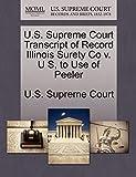 U.S. Supreme Court Transcript of Record Illinois Surety Co v. U S, to