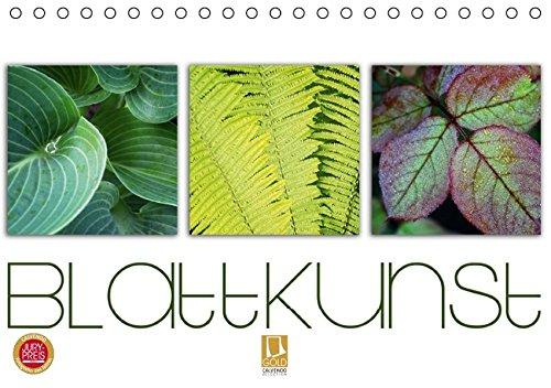 Blattkunst (Tischkalender 2016 DIN A5 quer): Vielfältige Blätter, zauberhaft von der Natur präsentiert. (Monatskalender, 14 Seiten) (CALVENDO Natur)
