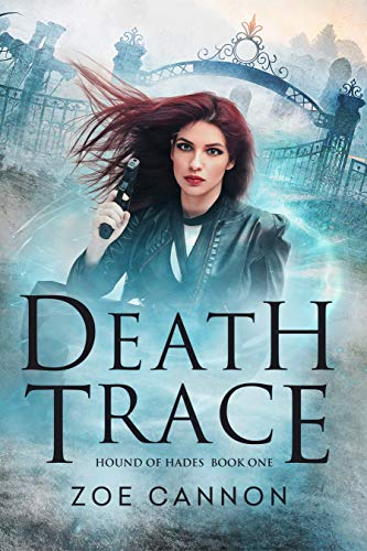 Death Trace (Hound of Hades Book 1)