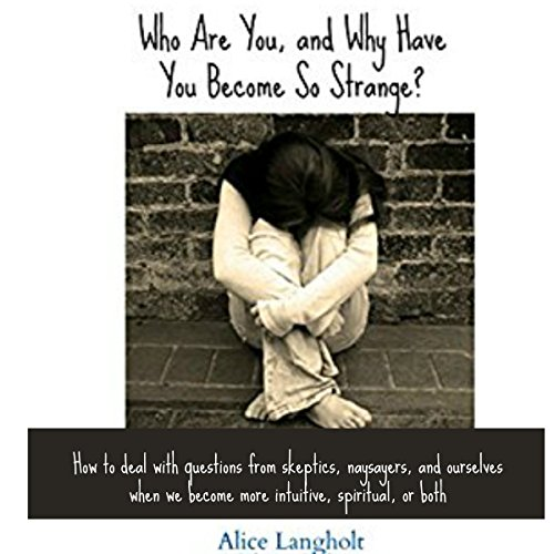 Who Are You and Why Have You Become So Strange? audiobook cover art