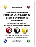 Praktiken und Übungen zu Billard-Fähigkeiten zu Verbessern: Wie ein Experte Billard-Spieler zu...