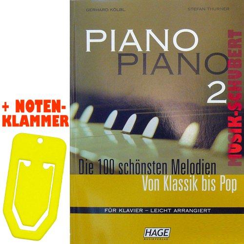 Piano Piano Band 2 met praktische muziekklem. De 100 mooiste melodieën van klassiek tot poppen voor piano licht gearraneerd. van Stefan Thurner Gerhard Kölbl (zakboek) (muziek/heetmusic)