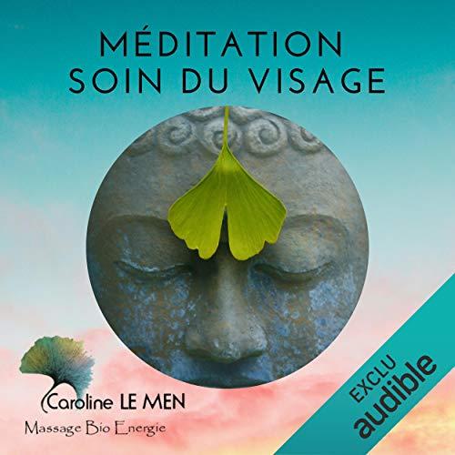 Couverture de Méditation - Soin du Visage
