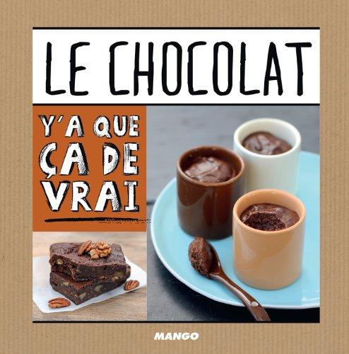 Le chocolat (Y'a que ça de vrai) (French Edition)