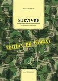 Survivre à l'effondrement économique - Édition de combat