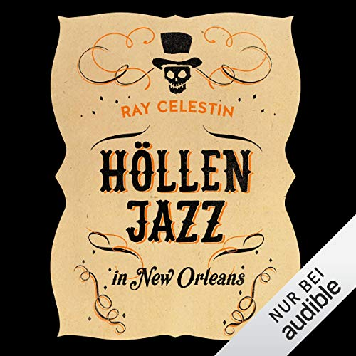 Höllenjazz in New Orleans     City Blues-Quartett 1              By:                                                                                                                                 Ray Celestin                               Narrated by:                                                                                                                                 Peter Lontzek                      Length: 13 hrs and 45 mins     Not rated yet     Overall 0.0