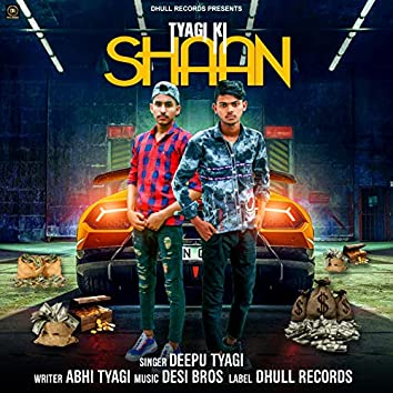 Tyagi Ki Shaan