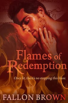 Flames of Redemption by [Fallon Brown]
