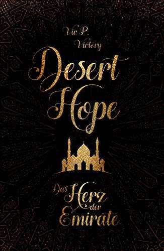 Desert Hope: Das Herz der Emirate von [Vic P. Victory]