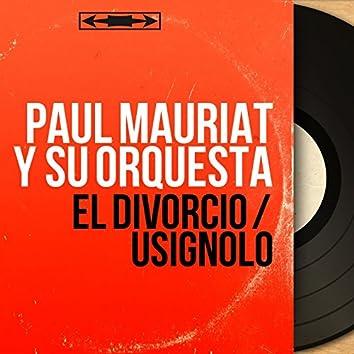 El Divorcio / Usignolo (Mono Version)
