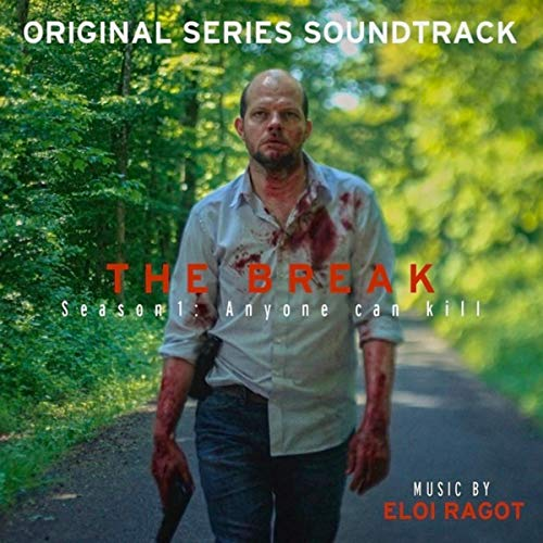 The Break: Season 1 (Original Series Soundtrack)