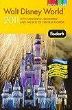 Fodor's Walt Disney World 2011 (Fodors Guide) [Idioma Inglés] (Fodor's Walt Disney World with Universal Orlando & Sea World)