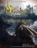 DragonCry. El juego de rol - Libro de reglas