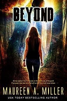 BEYOND (BEYOND Series Book 1) by [Maureen A. Miller]