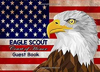 Eagle Scout Court of Honor, Guest Book: A Simple Ceremony Blank Lined Memories and Thoughts Book, Rustic Stars and Stripes Eagle