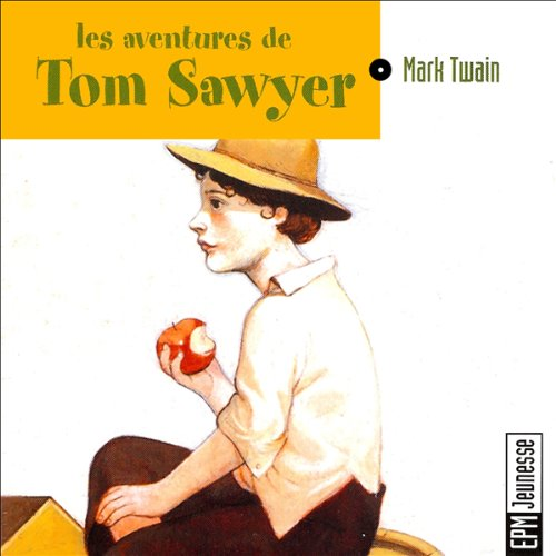 Les aventures de Tom Sawyer  audiobook cover art