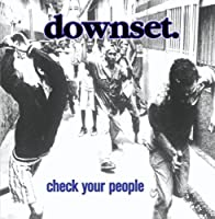 Check Your People by Downset (2000-10-17)