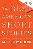 The Best American Short Stories 2019 (The Best American Series )