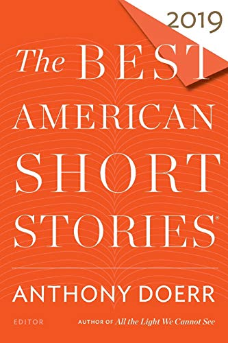 Compare Textbook Prices for The Best American Short Stories 2019 The Best American Series ®  ISBN 9781328484246 by Doerr, Anthony,Pitlor, Heidi