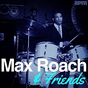 Max Roach & Friends