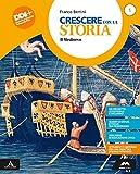 Crescere con la storia. Con cittadinanza. Per la Scuola media. Con e-book. Con espansione online (Vol. 1)