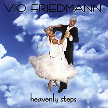 The Most Beautiful Songs For Dancing - Heavenly Steps