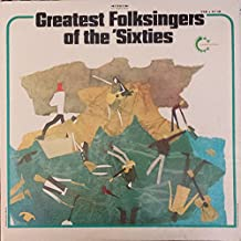 Greatest Folksingers Of The 'Sixties