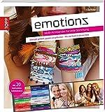 Emotionz – Multi-Armbänder für jede Stimmung: Geknüpft, gefädelt, gewebt und geflochten –...