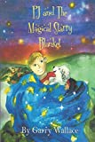 PJ and The Magical Starry Blanket