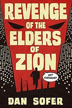 Revenge of the Elders of Zion by [Dan Sofer]