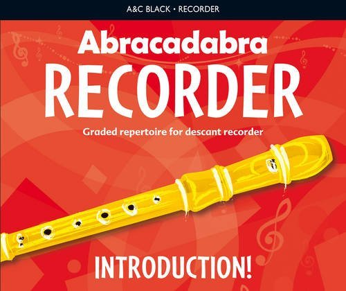 [(Abracadabra Recorder Introduction!: 31 Graded Songs and Tunes)] [ Illustrated by Roy Bentley, By (author) Roger Bush ] [May, 2013]