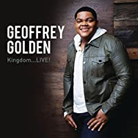 Kingdom...LIVE! by Geoffrey Golden (2015-05-03)