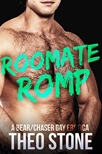 Roommate Romp (Gay Hairy Bear/Chaser Erotica) (English Edition)