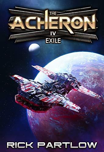 Exile: A Military Sci-Fi Series (The Acheron Book 4)
