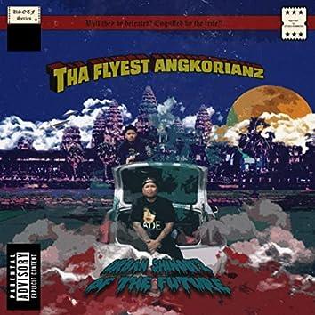Tha Flyest Angkorianz