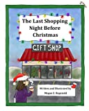 The Last Shopping Night Before Christmas