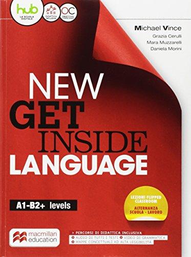 New get inside language. Student's book. Per le Scuole superiori. Con e-book. Con espansione online [Lingua inglese]