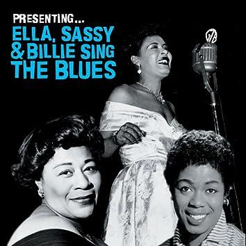 Presenting… Ella, Sassy & Billie Sing the Blues