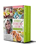 Keto Diet and Intermittent Fasting for Women: Two Books in One: The Ultimate Guide to Mastering Healthy Weight Loss with Ketogenic & IF Lifestyle. Includes a 30-Day Meal Plan with Tasty Keto Recipes