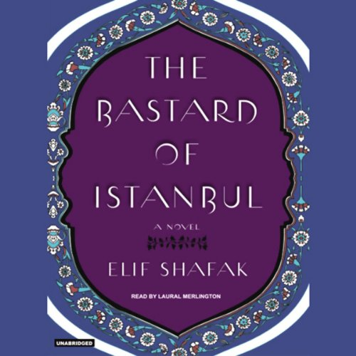 The Bastard of Istanbul audiobook cover art