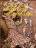 ALICE AU PAYS DES MERVEILLES - Format Kindle - 9782322010028 - 4,99 €