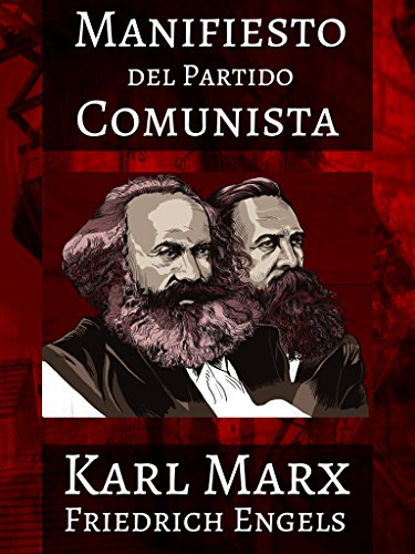 El Manifiesto Del Partido Comunista Illustrated Spanish Edition Kindle Edition By Marx Karl Engels Friedrich Leompart José Mesa Politics Social Sciences Kindle Ebooks