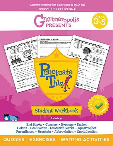 The Punctuation Workbook, Grades 3-5 (Grammaropolis Grammar Workbooks)