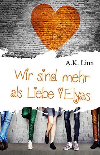 Wir sind mehr als Liebe - Elyas