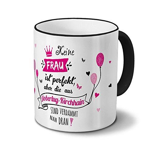 printplanet Tasse mit Namen Doberlug-Kirchhain - Motiv Keine Frau ist Ideal, Aber. - Namenstasse, Kaffeebecher, Mug, Becher, Kaffeetasse - Farbe Schwarz